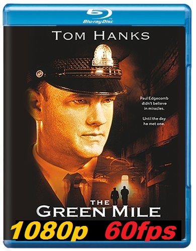 Зеленая миля / The Green Mile (1999) BDRip 1080p | 60 fps