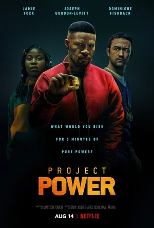 Проект Power / Project Power (2020) WEBRip (1080p)